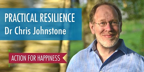 Practical Resilience in Difficult Times - with Dr Chris Johnstone tickets