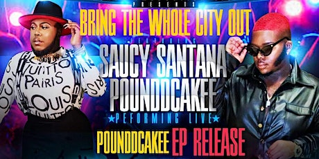 Surge Production  Presents Saucy Santana and Poundcakee Friday, Nov. 20th! tickets