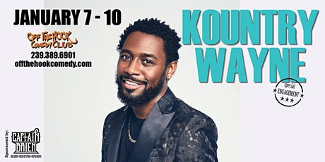 Copy of Comedian Kountry Wayne Live in Naples, Fl Off The Hook Comedy Club tickets