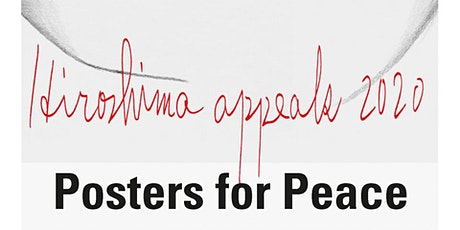 Hiroshima Appeals - Posters for Peace Tickets