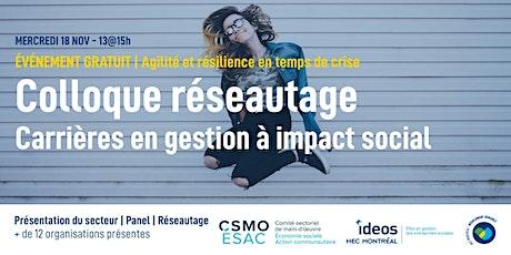 Colloque réseautage - Carrières en gestion à impact social billets