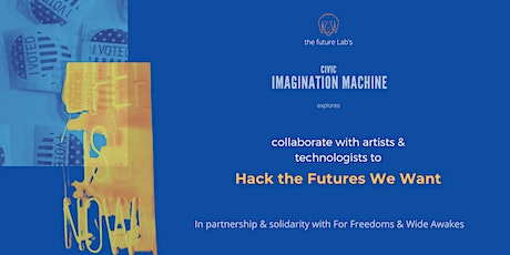 Hacking the Futures We Want tickets