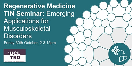 RegMed TIN Seminar: Emerging Applications for Musculoskeletal  Disorders tickets