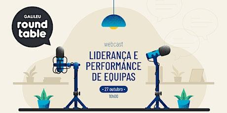 GALILEU Round Table: Liderança e Performance de Equipas ingressos