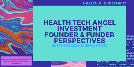 Health Tech Angel Investment - Founder and Funder Perspectives tickets
