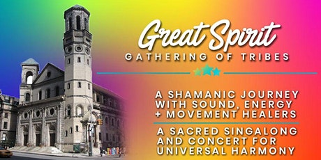 Great Spirit - A Sound Healing Journey & Concert for Universal Harmony tickets