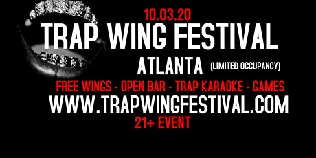 Trap Wing Festival Atlanta tickets