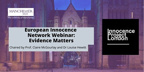 European Innocence Network Webinar: Evidence  Matters tickets