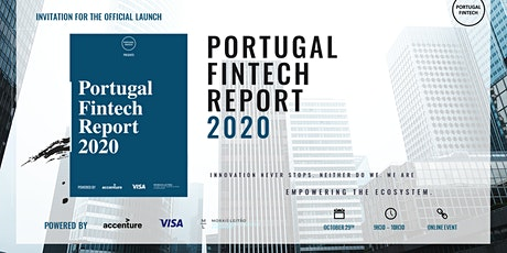 Official Launch of the Portugal Fintech Report 2020 (Virtual event) bilhetes