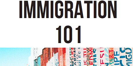 Immigration 101-105: An Online Workshop Series tickets