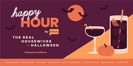 Happy Hour by Bravo: The Real Housewives of Halloween tickets