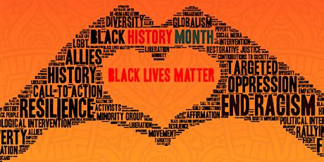 Black History Month 2020: Black Lives Matter tickets