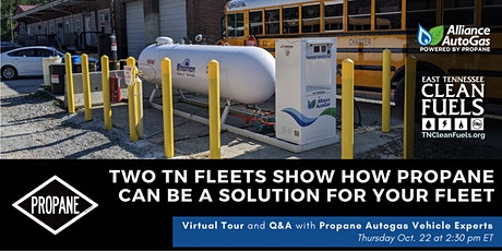 DIGITAL TOUR: TN Fleets show how Propane can be a Solution for your Fleet tickets