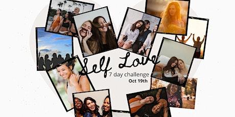 7 DAY SELF-LOVE CHALLENGE!!! tickets