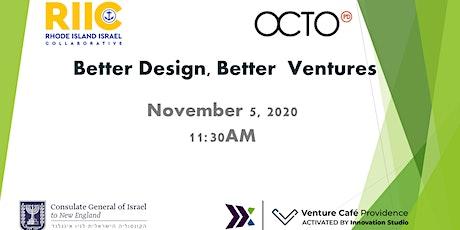 Better Design, Better Ventures tickets