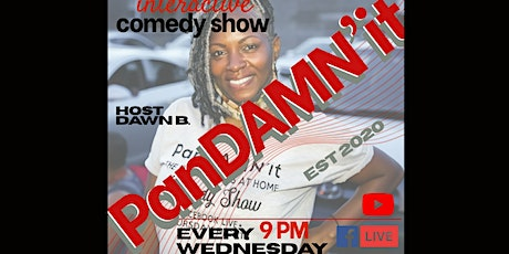 Dawn B. PanDAMNit Live Comedy Show tickets