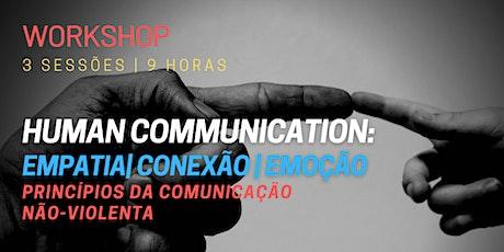 Workshop Human Communication: Empatia, Conexão, Emoção ingressos