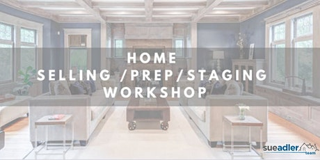 11-10-2020 Virtual Home Selling/Prep/Staging Workshop for Local Homeowners tickets