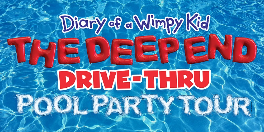 Diary Of A Wimpy Kid Drive Thru Pool Party Tour With Jeff Kinney Tickets Fri Nov 6 2020 At 5 00 Pm Eventbrite