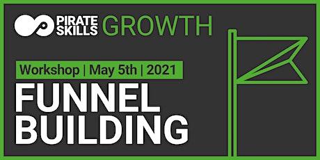 Funnel Building | Workshop tickets
