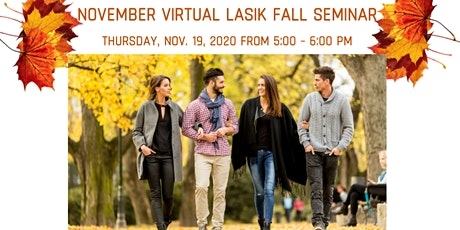 November Virtual LASIK Fall Seminar tickets