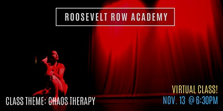 Roosevelt Row Academy: Chaos Therapy tickets