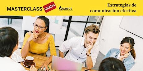 MASTERCLASS:  Estrategias de comunicación efectiva boletos
