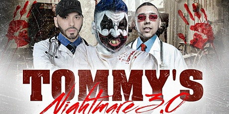 Tommys Nightmare 3.0 tickets