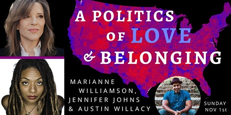 A Politics of Love & Belonging tickets