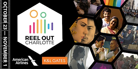 Reel Out Charlotte - Virtual Film Festival tickets