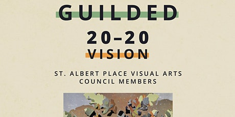 Guilded 20:20 Vision Virtual Exhibition Tour tickets