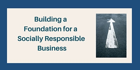 The Foundations of a Socially Responsible Company Culture tickets