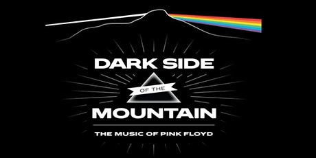 Dark Side of the Mountain: The Music of Pink Floyd The Backyard @ Nectar's tickets