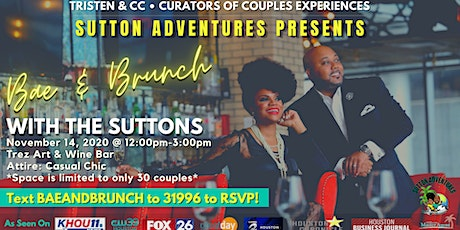 Bae & Brunch w/ The Suttons | Couples Brunch Experience tickets