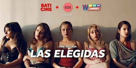 Cine en Casa: Las Elegidas tickets