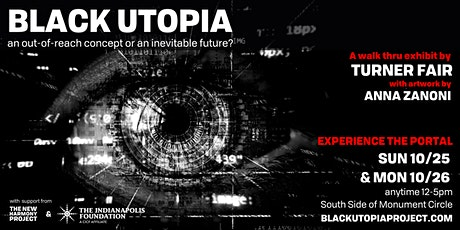 Black Utopia: A walk-through exhibit by Turner Fair tickets