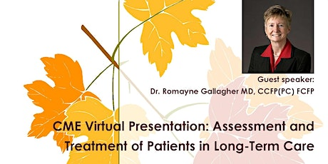 Assessment and Treatment of Patients in Long-Term Care tickets