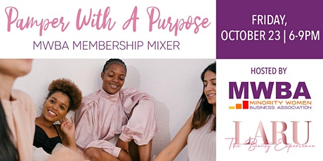 Pamper With A Purpose - MWBA Membership Mixer tickets