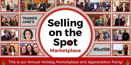 Selling on the Spot Holiday Marketplace and Appreciation Party! - ONLINE tickets