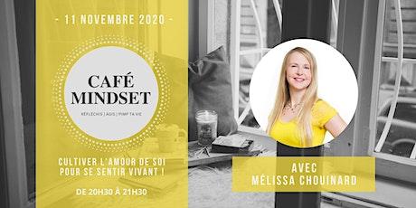 Café Mindset : Cultiver l'amour de soi pour se sentir vivant ! billets