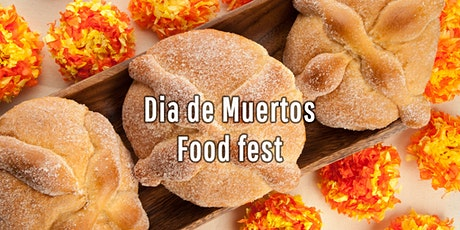 Dia de Muertos Food Fest tickets