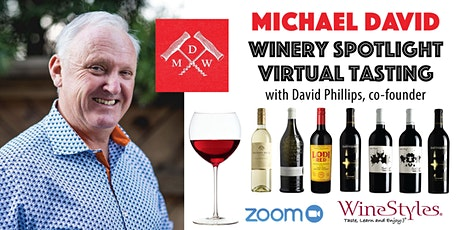 Michael David Winery Virtual Tasting tickets