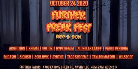 Further Freak Fest tickets