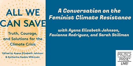 P&P Live! ALL WE CAN SAVE: A Feminist Climate Renaissance Conversation tickets