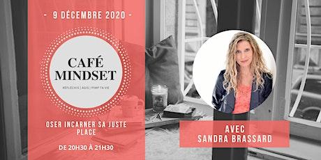 Café Mindset : Oser incarner sa juste place billets