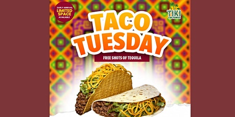 TACOS TUESDAY tickets