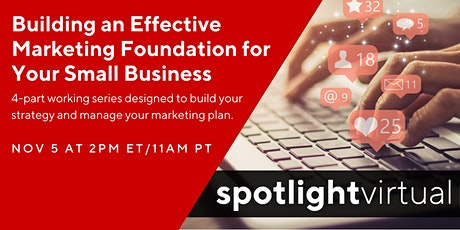 Building an Effective Marketing Foundation for Your Small Business tickets