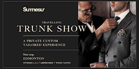 Surmesur Custom Menswear Trunk Show - Edmonton tickets