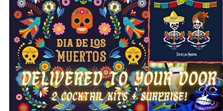 DAY OF THE DEAD - HOME DELIVERED COCKTAIL EXPERIENCE tickets