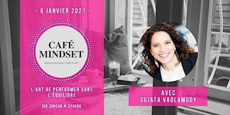 Café Mindset : L'art de performer dans l'équilibre tickets